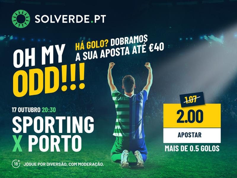 20€ com Golo no clássico Sporting x Porto
